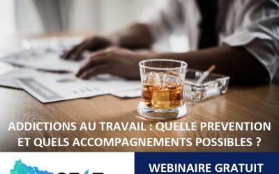 22/01 – WEBINAIRE GEST : Addictions au travail : quelle prévention et quels accompagnements possibles ?